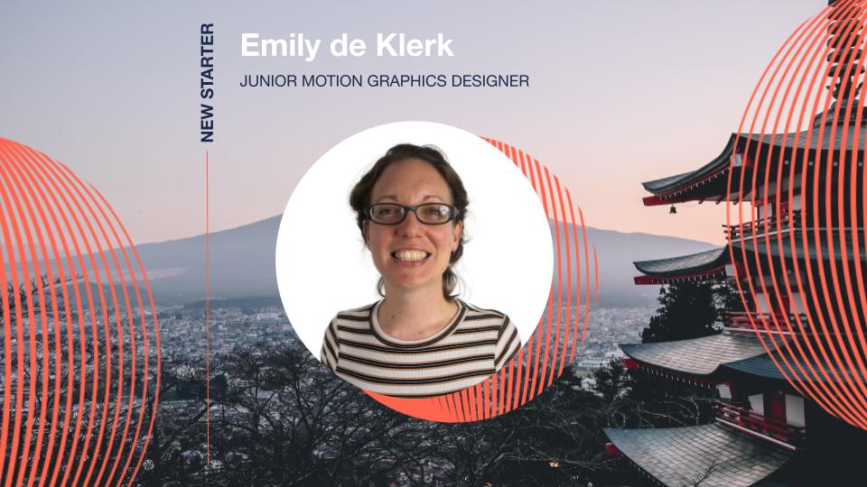 Emily de Klerk joins us as our new Junior Motion Graphics Designer